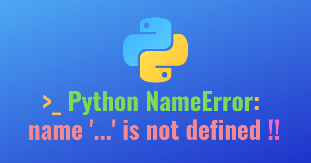 Nameerror name is not defined Python