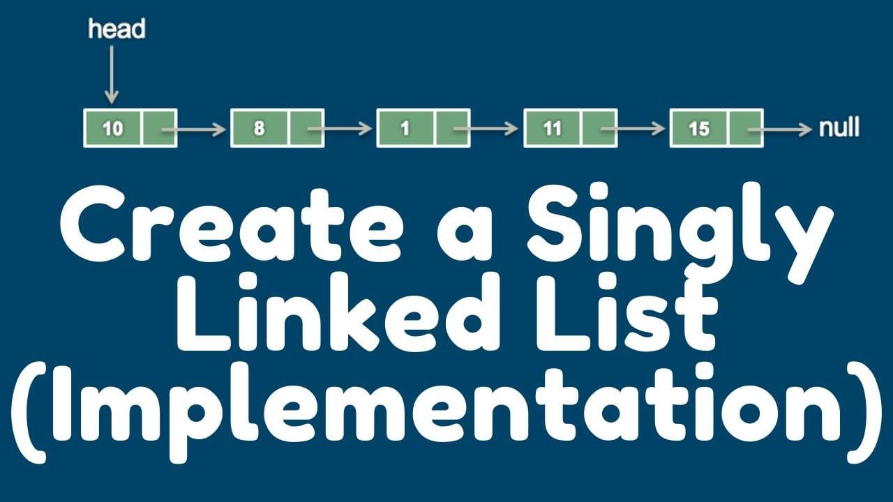 Singly linked list java