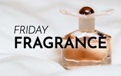 Friday Fragrance