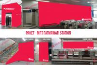 sewa media Custom Paket - MRT Fatmawati Station KOTA JAKARTA SELATAN Other