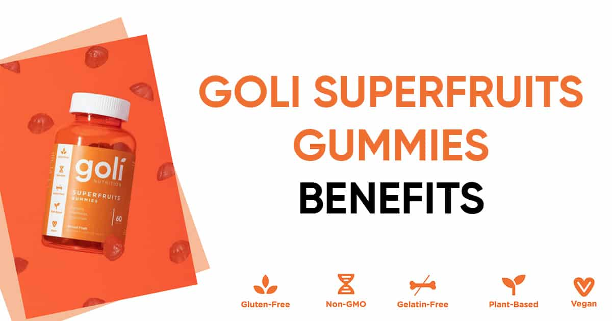 goli superfruits gummies benefits