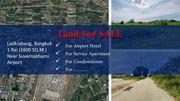 Land for SALE - ที่ดินสร้างโรงแรม คอนโด อพาร์เม้นท์ 1 ไร่ ลาดกระบัง ใกล้สนามบินสุวรรณภูมิ