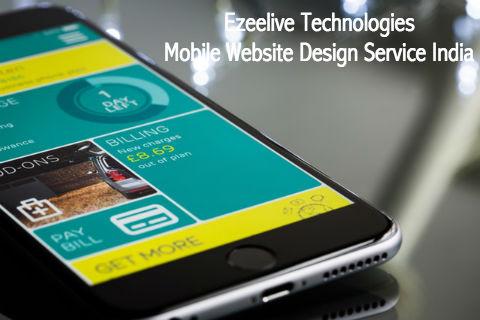 Mobile Website Design Service India - Ezeelive Technologies
