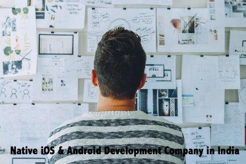 Native IOS Android Development Company India