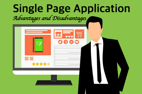 SPA - Single Page Application - Advantages and Disadvantages