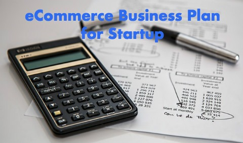 eCommerce Business Plan for Startup in 2018