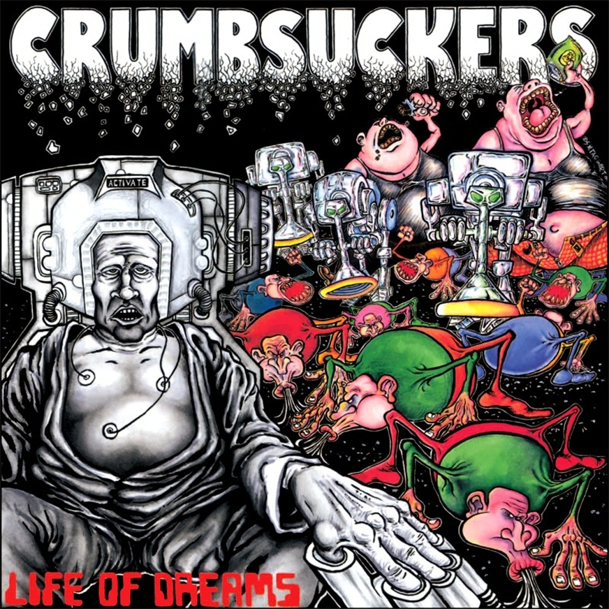 CRUMBSUCKERS-LifeOfDreams'86.JPG