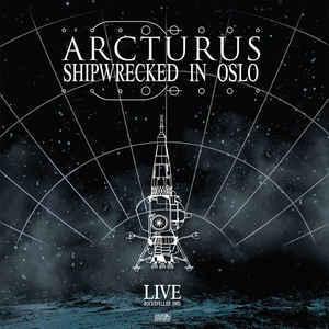 ARCTURUS Shipwrecked in Oslo CD.jpg