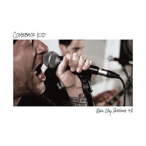 COMEBACK KID Rain City Sessions +1 (RSD) 10 LP.jpg
