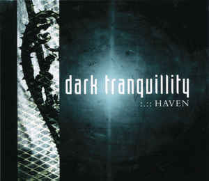DARK TRANQUILLITY Haven (Reissue, Remastered, Slipcase) CD.jpg