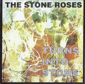 THE STONE ROSES Turns Into Stone CD.jpg