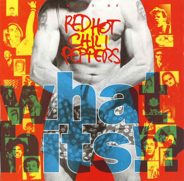 RED HOT CHILI PEPPERS What Hits.jpg