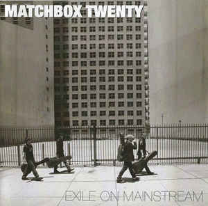 MATCHBOX TWENTY Exile on Mainstream CD.jpg