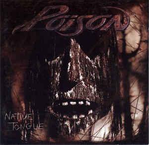 POISON Native Tongue CD.jpg