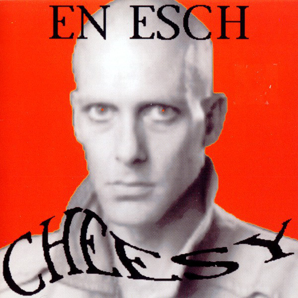 EN ESCH Cheesy CD.jpg