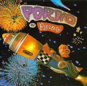 PORNO FOR PYROS Porno For Pyros CD.jpg