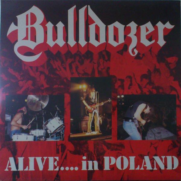 BULLDOZER Alive...in Poland (Reissue, Digipak) CD.jpg