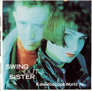 SWING OUT SISTER Kaleidoscope World CD.jpg