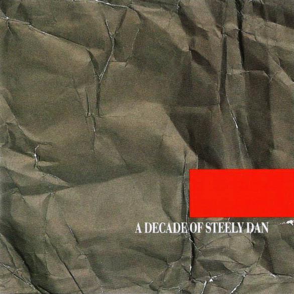 STEELY DAN A Decade Of Steely Dan CD.jpg