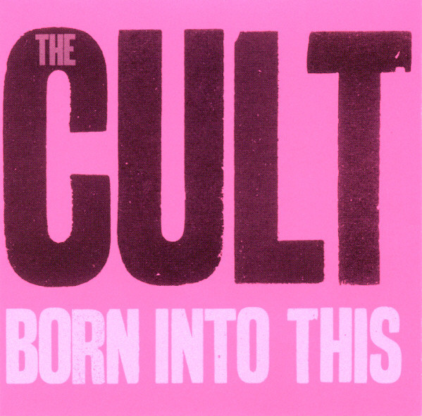 THE CULT Born Into This CD.jpg
