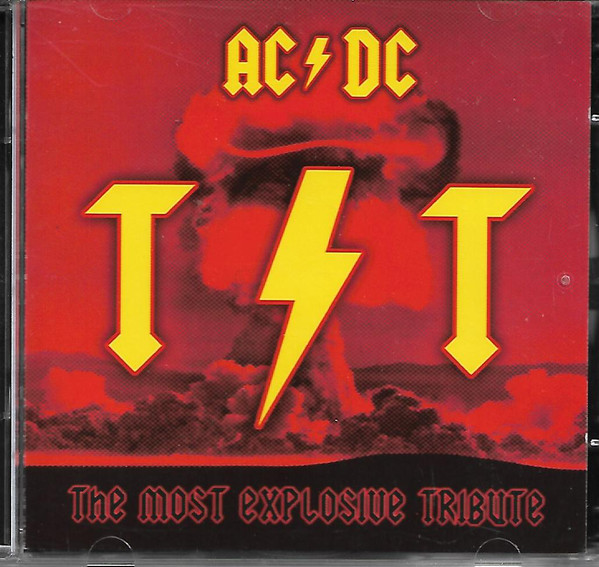 Various ‎– The Most Explosive Tribute - ACDC CD.jpg