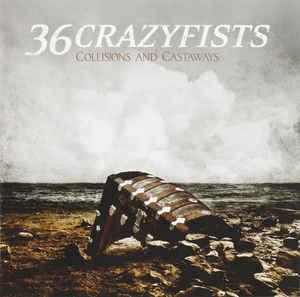 36 CRAZYFISTS Collisions And Castaways CD.jpg