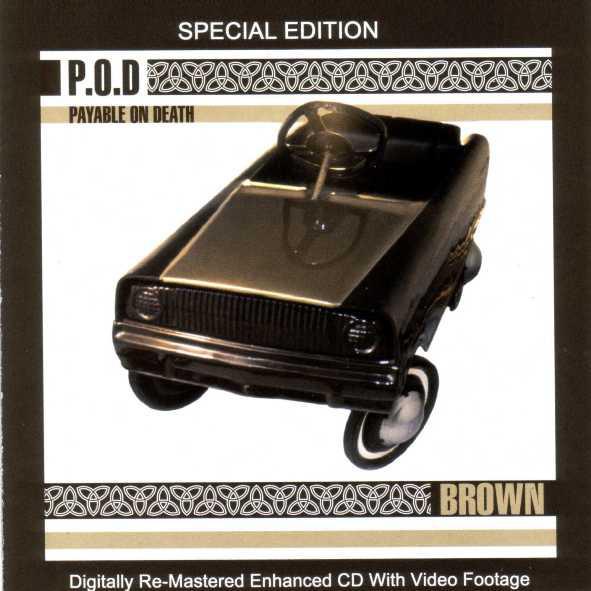 P.O.D. Brown (Enhanced, Reissue, Remastered) CD.jpg