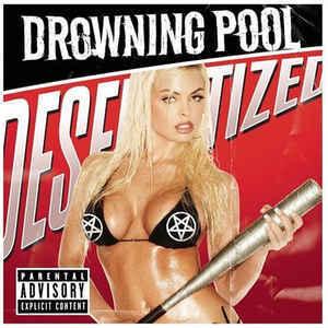 DROWNING POOL Desensitized CD.jpg