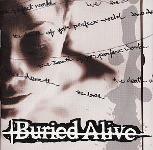 BURIED ALIVE The Death Of Your Perfect World CD.jpg