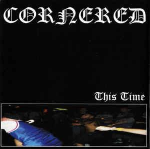 CORNERED This Time CD.jpg