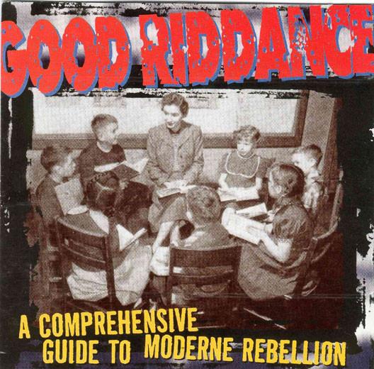 GOOD RIDDANCE A Comprehensive Guide To Moderne Rebellion CD.jpg