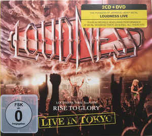 LOUDNESS Rise To Glory Live In Tokyo 2CD + DVD.jpg