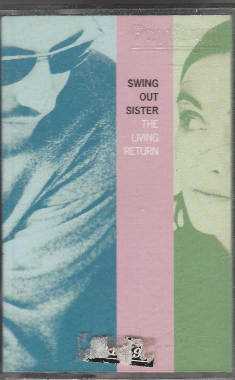 SWING OUT SISTER The Living Return CASSETTE.jpg
