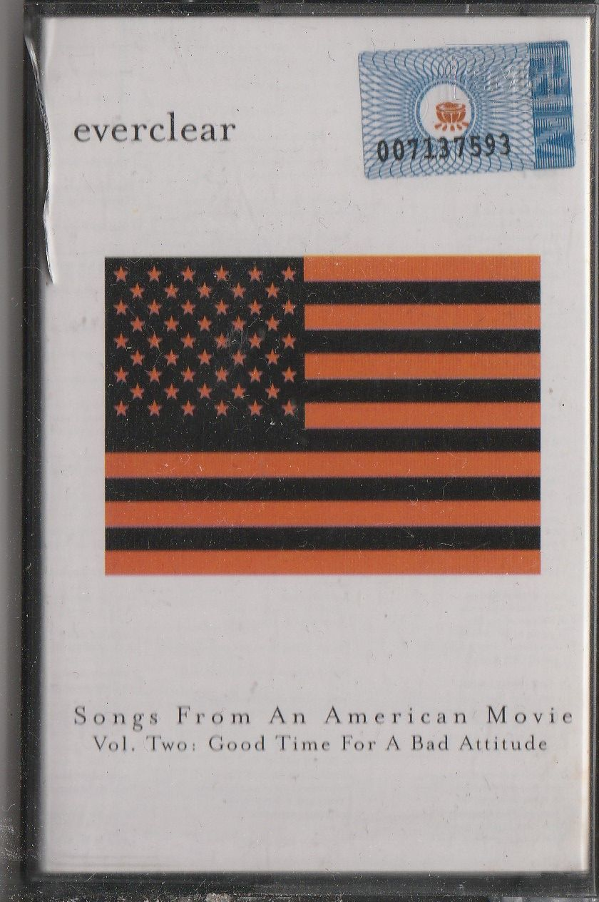EVERCLEAR Songs From An American Movie Vol. Two Good Time For A Bad Attitude CASSETTE.jpg