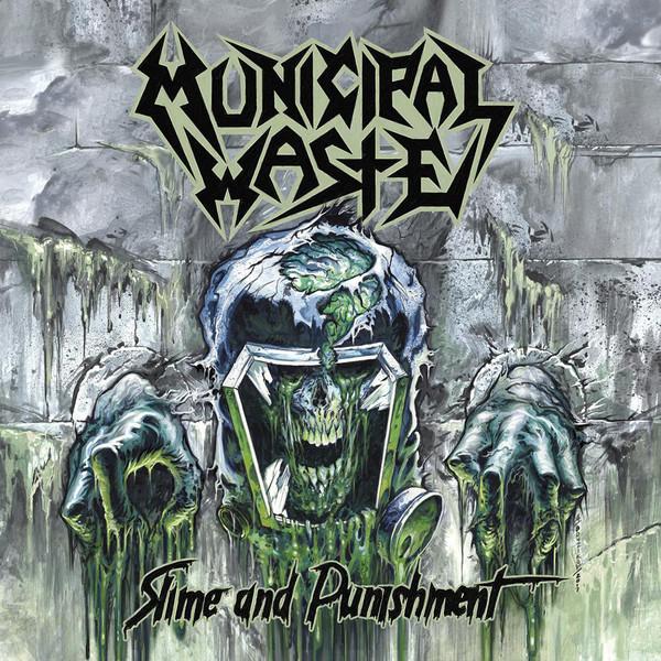 MUNICIPAL WASTE Slime And Punishment CD.jpg