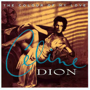 Celine Dion ‎– The Colour Of My Love CD.jpg