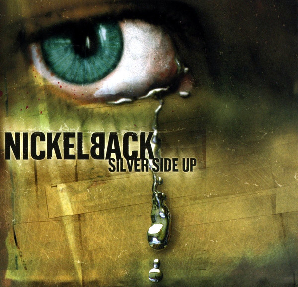 Nickelback ‎– Silver Side Up CD.jpg