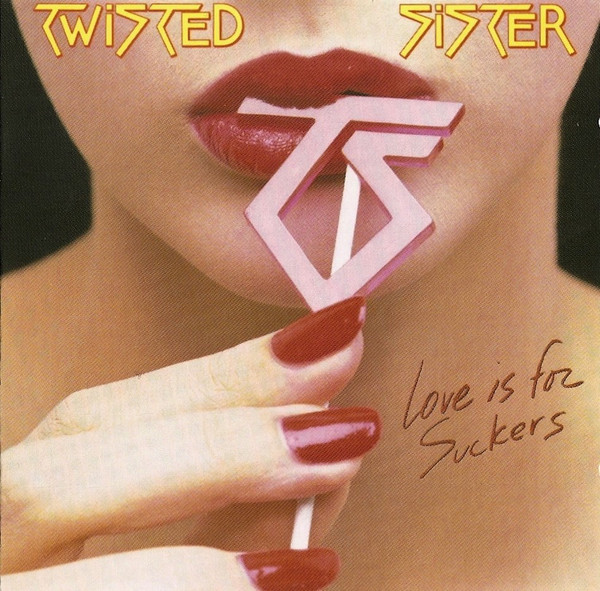 Twisted Sister – Love Is For Suckers CD.jpg