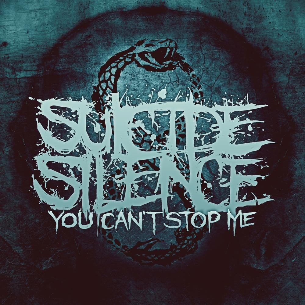SUICIDE SILENCE You Can't Stop Me CD.jpg