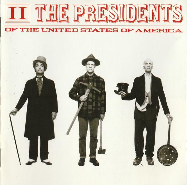 The Presidents Of The United States Of America – II CD.jpg