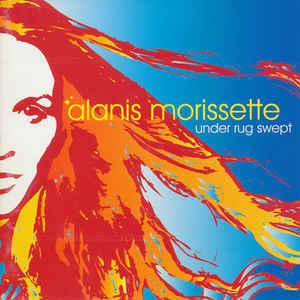 Alanis Morissette – Under Rug Swept CD.jpg