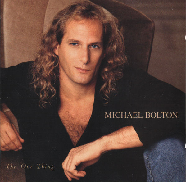 Michael Bolton ‎– The One Thing CD.jpg