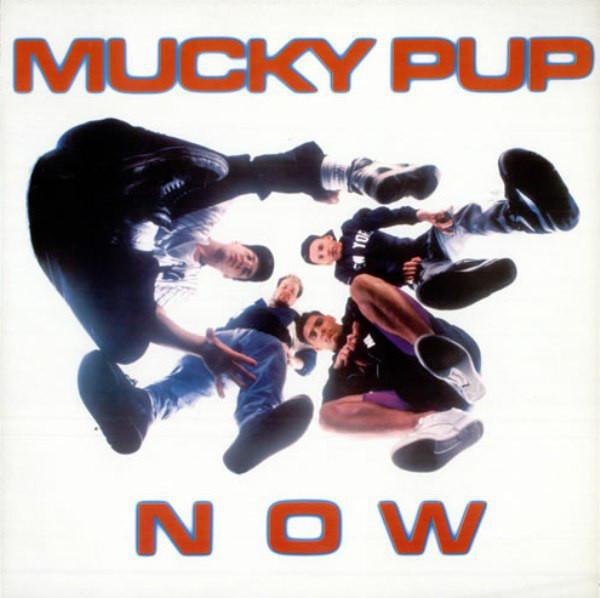 Mucky Pup – Now CD.jpg