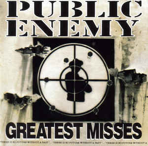 Public Enemy – Greatest Misses CD.jpg