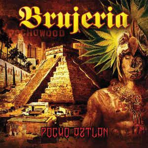 BRUJERIA Pocho Aztlan CD.jpg