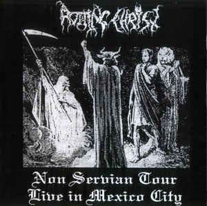 ROTTING CHRIST Non Serviam Tour Live In Mexico City CD.jpg