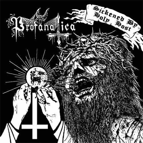 PROFANATICA - Sickened By Holy Host The Grand Masters Session CD.jpg
