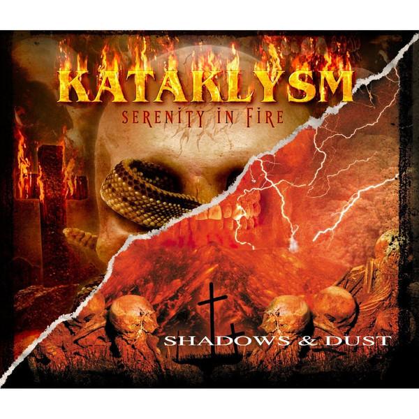 KATAKLYSM Serenity in Fire Shadows & Dust ( Nuclear Blast Classic Series (2 For 1)) 2CD.jpg