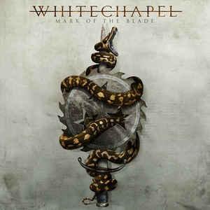 WHITECHAPEL Mark of the Blade CD.jpg