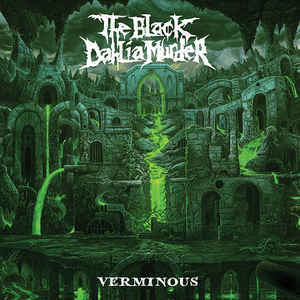 THE BLACK DAHLIA MURDER Verminous (limited glow in the dark cover art) CD.jpg